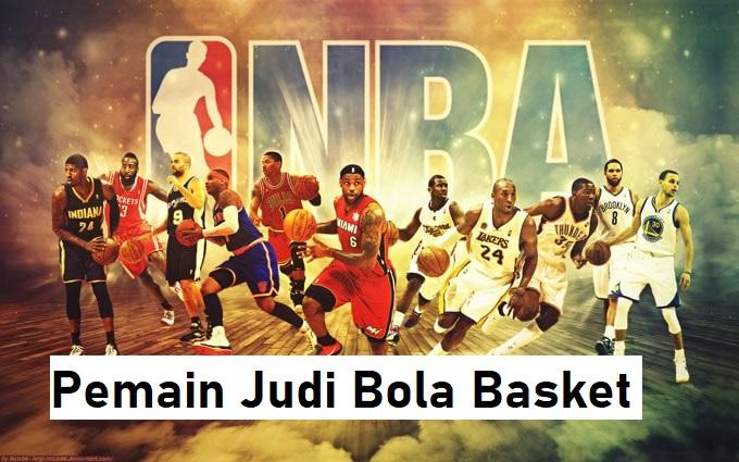 Kaya Raya Melalui Pemain Judi Bola Basket