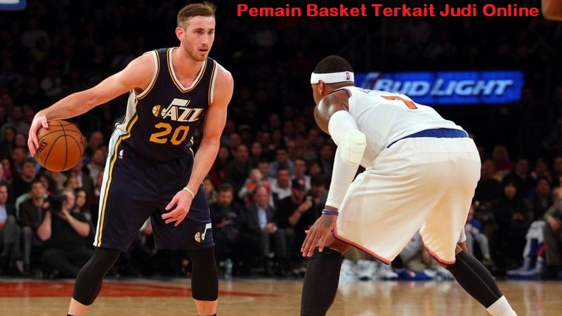 Pemain Basket Terkait Judi Online