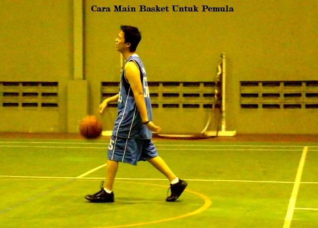 Cara Main Basket Untuk Pemula